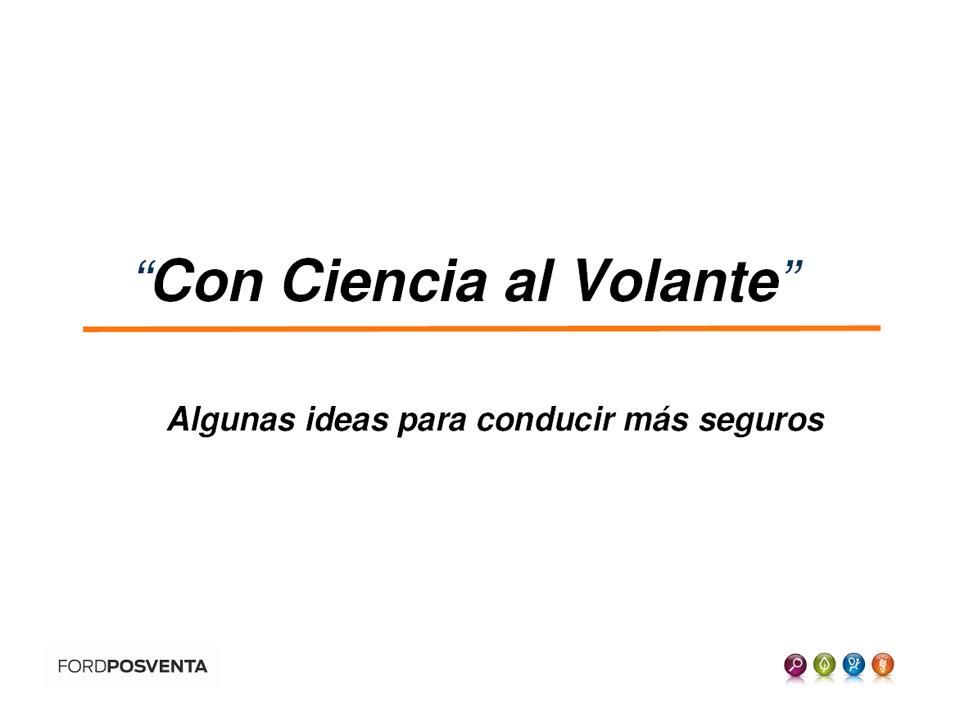 Con Ciencia al Volante - Diapositiva 1